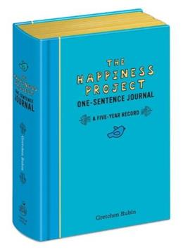 The Happiness Project One-Sentence Journal: A Five-Year Record 9780307888570