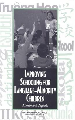 Improving Schooling for Language-Minority Children: A Research Agenda 9780309054973