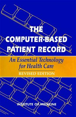 The Computer-Based Patient Record REV SUB 9780309055321