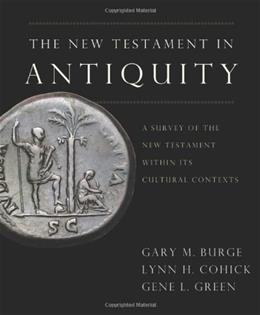 The New Testament in Antiquity: A Survey of the New Testament within Its Cultural Context unknown 9780310244950