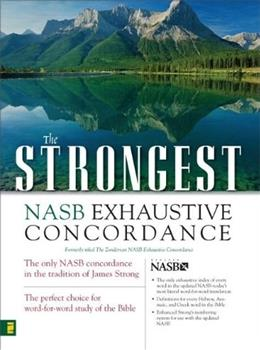 Strongest NASB Exhaustive Concordance, by Zondervan 9780310262848