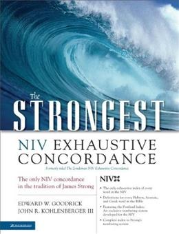 Strongest NIV Exhaustive Concordance, by Goodrick 9780310262855