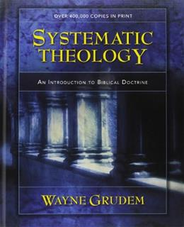 Systematic Theology: An Introduction to Biblical Doctrine, by Grudem 9780310286707