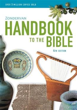 Zondervan Handbook to the Bible, by Alexander, 4th Edition 9780310331186