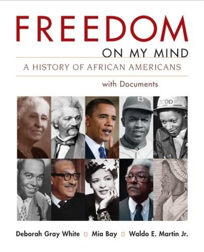Freedom on My Mind, Combined Volume: A History of African Americans, with Documents 9780312197292