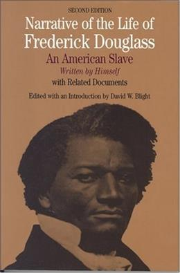Narrative of the Life of Frederick Douglass: An American Slave, by Douglass, 2nd Edition 9780312257378