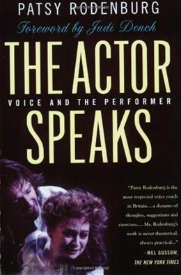 Actor Speaks: Voice and the Performer, by  Rodenburg 9780312295141