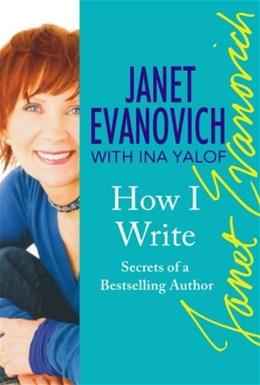 How I Write: Secrets of a Bestselling Author First Edit 9780312354282