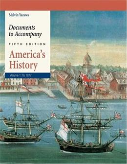 Documents to Accompany Americas History, Volume 1: To 1877 5 9780312405915