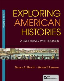 Exploring American Histories, Volume 1: A Brief Survey with Sources First Edit 9780312410001