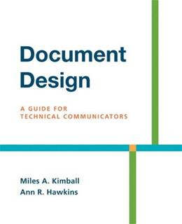 Document Design: A Guide for Technical Communicators, by Kimball 9780312436995
