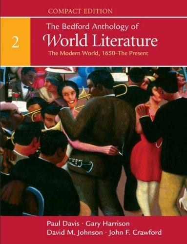 Bedford Anthology of World Literature, by Davis, Compact Edition, Volume 2: The Modern World 1 9780312441548