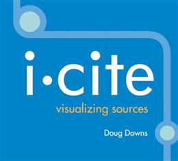 I-Cite: Visualizing Sources, by Downs, CD-ROM ONLY 9780312441791