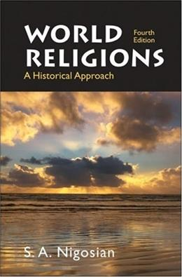 World Religions: A Historical Approach 4 9780312442378