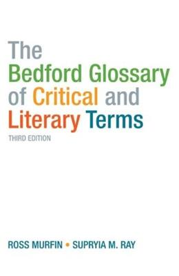 Bedford Glossary of Critical and Literary Terms 3 9780312461881