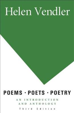 Poems, Poets, Poetry: An Introduction and Anthology 3 9780312463199