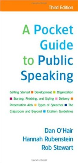 Pocket Guide to Public Speaking, by OHair, 3rd Edition 9780312554040
