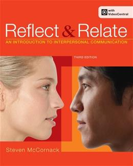 Reflect and Relate: An Introduction to Interpersonal Communication 3 PKG 9780312564599