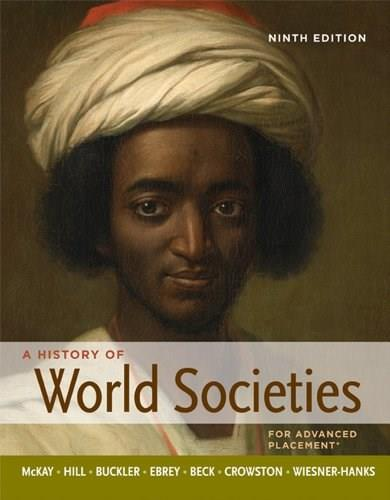 History of World Societies, by McKay, High School Edition 9780312569693