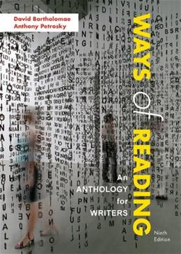 Ways of Reading: An Anthology for Writers 9 9780312570910