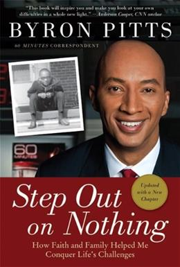 Step Out on Nothing: How Faith and Family Helped Me Conquer Lifes Challenges, by Pitts 9780312579999