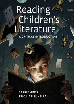 Reading Childrens Literature: A Critical Introduction 1 9780312608484