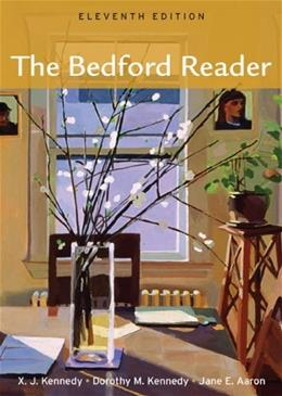Bedford Reader, by Kennedy, 11th Edition 9780312609696