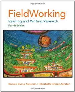 FieldWorking: Reading and Writing Research, 4th Edition 9780312622756