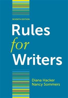 Rules for Writers, by Hacker, 7th Edition 9780312647360