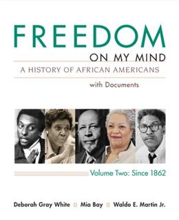 Freedom on My Mind: A History of African Americans with Documents, Vol. 2: Since 1865 1st 9780312648848