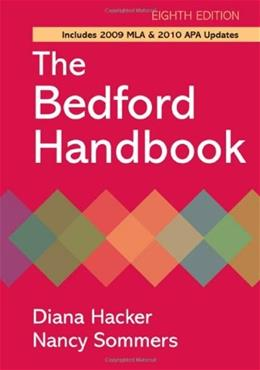 Bedford Handbook with 2009 MLA and 2010 APA Updates, by Hacker, 8th Edition 9780312652692