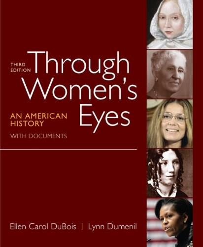 Through Womens Eyes: An American History with Documents 3 9780312676032