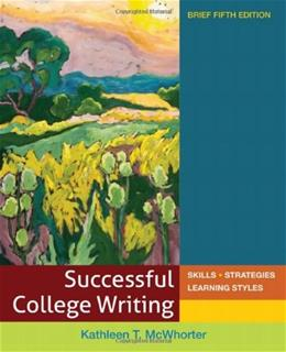 Successful College Writing: Skills, Strategies and Learning Styles, by McWhorter, 5th Brief Edition 9780312676094