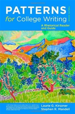 Patterns for College Writing: A Rhetorical Reader and Guide, 12th Edition 9780312676841