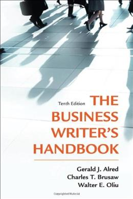 Business Writers Handbook, by Alred, 10th Edition 9780312679439
