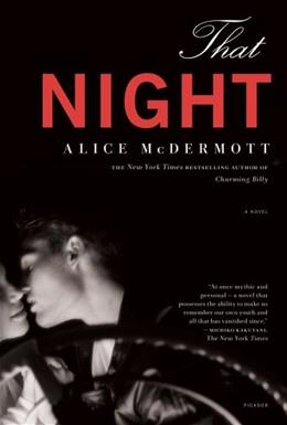 That Night: A Novel First Edit 9780312681166
