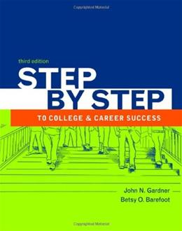 Step by Step to College and Career Success, by Gardner, 3rd Edition 9780312683061