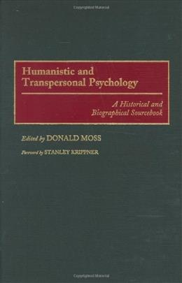Humanistic and Transpersonal Psychology, by Moss 9780313291586
