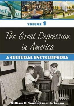 Great Depression in America, by Young, 2 VOLUME SET PKG 9780313335204