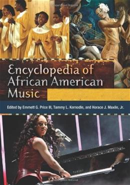 Encyclopedia of African American Music, by Price, 3 VOLUME SET PKG 9780313341991