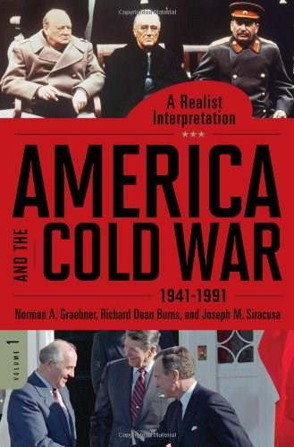 America and the Cold War, 1941-1991 9780313385254