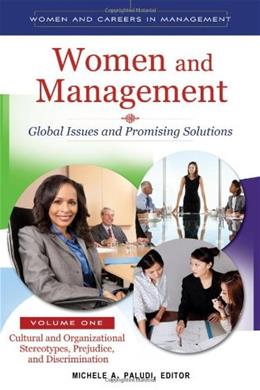 Women and Management: Global Issues and Promising Solutions, by Paludi, 2 VOLUME SET PKG 9780313399411