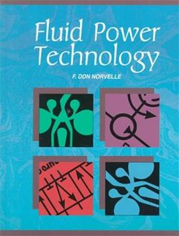 Fluid Power Technology, by Norvelle 9780314012180