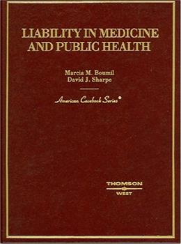 Boumil and Sharpes Liability in Medicine and Public Health, by Boumil 9780314150776