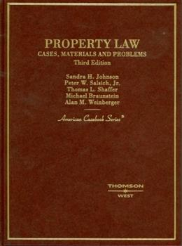 Property Law, Cases, Materials and Problems, by Johnson, 3rd Edition 9780314160119