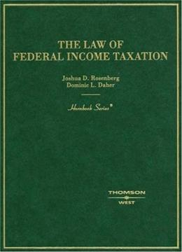 Law of Federal Income Taxation, by Rosenberg 9780314161338