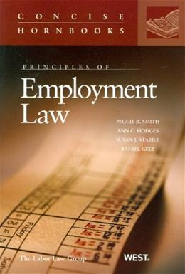 Principles of Employment Law, by Smith 9780314168771