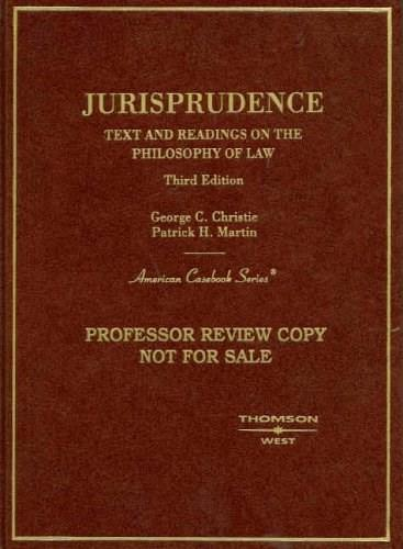 Jurisprudence: Text and Readings on the Philosophy of Law, by Christie, 3rd Edition 9780314170736