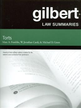 Gilbert Law Summaries on Torts, by Franklin, 24th Edition 9780314181145
