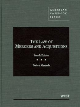 Law of Mergers and Acquisitions, by Oesterle, 4th Edition 9780314184887